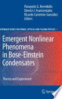 Emergent Nonlinear Phenomena in Bose-Einstein Condensates