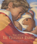 The Velveteen Rabbit  Or  How Toys Become Real Book PDF
