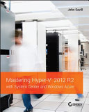 Mastering Hyper V 2012 R2 with System Center and Windows Azure