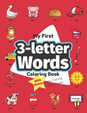 My First 3 letter Words Coloring Book Book PDF