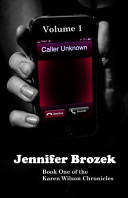 Caller Unknown: Book One of the Karen Wilson Chronicles