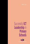 Successful ICT Leadership in Primary Schools