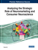 Analyzing the Strategic Role of Neuromarketing and Consumer Neuroscience Pdf/ePub eBook