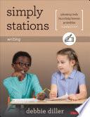 Simply Stations  Writing  Grades K 4 Book PDF