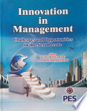 Innovation in Management Challenges and Opportunities in the next decade