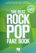 The Best Rock Pop Fake Book  For C Instruments Book