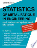 Statistics Of Metal Fatigue In Engineering  Planning And Analysis Of Metal Fatigue Tests