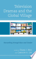 Television Dramas and the Global Village Book PDF