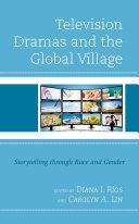 Television Dramas and the Global Village