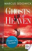 Ghosts of Heaven: Flüstern im Dunkeln
