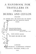 A Handbook for Travellers in India  Burma  and Ceylon