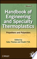 Handbook of Engineering and Specialty Thermoplastics  Volume 3 Book
