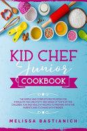 Kid Chef Junior Cookbook