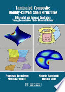Laminated Composite Doubly Curved Shell Structures