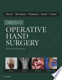 """Green's Operative Hand Surgery E-Book"" by Scott W. Wolfe, William C. Pederson, Robert N. Hotchkiss, Scott H. Kozin, Mark S Cohen"