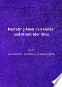 Narrating American Gender and Ethnic Identities
