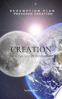 Creation From The Lens Of Redemption