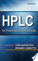 HPLC for Pharmaceutical Scientists Book