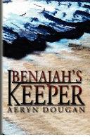 Benajah s Keeper