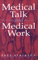 Medical Talk and Medical Work