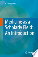 Medicine As A Scholarly Field An Introduction