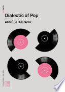 Dialectic of Pop