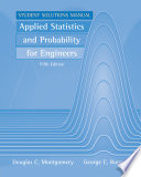 Applied Statistics and Probability for Engineers, Student Solutions Manual
