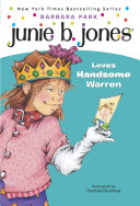 Junie B. Jones #7: Junie B. Jones Loves Handsome Warren Pdf/ePub eBook