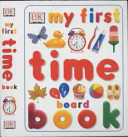 Read Online My First Time Board Book For Free