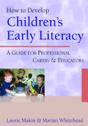 How to Develop Children s Early Literacy