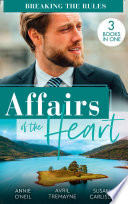 Affairs Of The Heart  Breaking The Rules  Her Hot Highland Doc   From Fling to Forever   The Doctor s Redemption