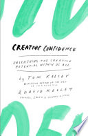 link to Creative confidence : unleashing the creative potential within us all in the TCC library catalog