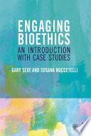 Engaging Bioethics Book