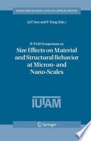 IUTAM Symposium on Size Effects on Material and Structural Behavior at Micron  and Nano Scales
