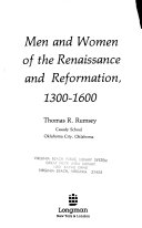 Men And Women Of The Renaissance And Reformation 1300 1600