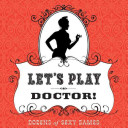 Let S Play Doctor  Book