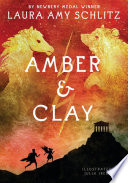 Amber and Clay Laura Amy Schlitz Cover