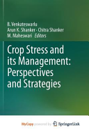 Crop Stress and its Management  Perspectives and Strategies Book