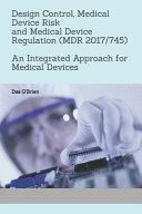 Design Control, Medical Device Risk and Medical Device Regulation (MDR 2017/745)
