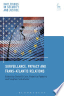 Surveillance  Privacy and Trans Atlantic Relations