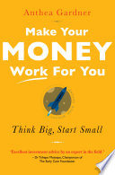 Make Your Money Work For You PDF