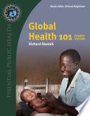 Global Health 101  Fourth Edition