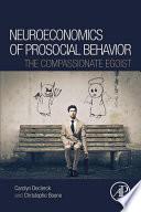 Neuroeconomics of Prosocial Behavior