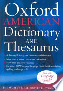 The Oxford American Dictionary and Thesaurus