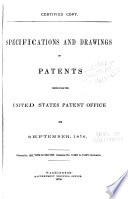 Specifications and Drawings of Patents Issued from the U S  Patent Office Book