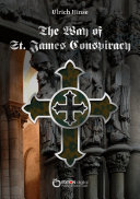 The Way of St  James Conspiracy