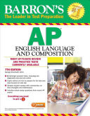 Barron's AP English Language and Composition, 7th Edition