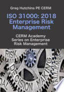 ISO 31000: 2018 Enterprise Risk Management