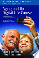 Aging and the Digital Life Course Book PDF
