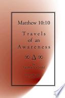 Matthew 10 10 Travels of an Awareness